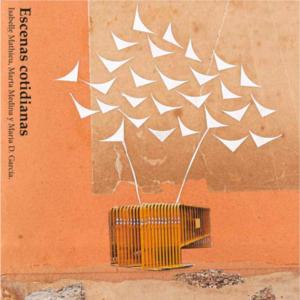 Portada Escenas cotidianas, de Isabelle Mathieu, Marta Medina y María D. García