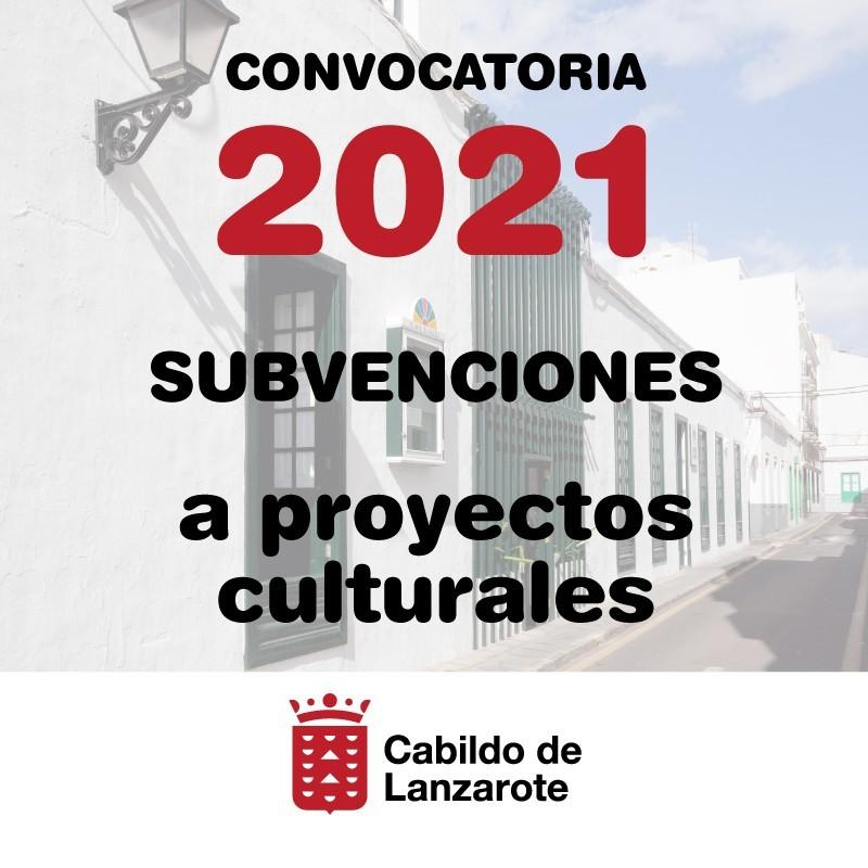 Subvenciones Culturales Cultura Lanzarote 2021